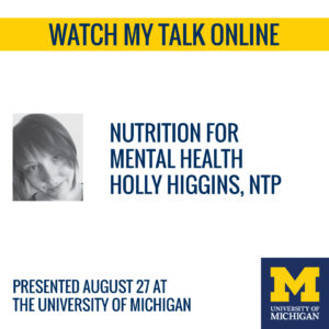 Nutrition for Mental Health: Watch My Talk
